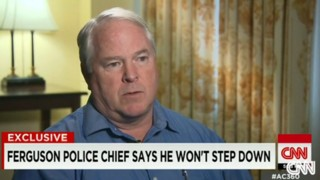 Ferguson Police Chief: I'm Focusing on the Job