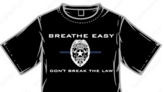 Cop Told to Stop Selling 'Breathe Easy' Shirts