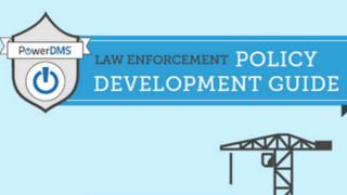 PowerDMS Law Enforcement Policy Development Guide