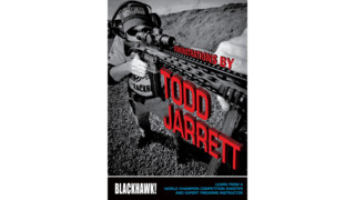 Professional Shooter Todd Jarrett Set to Host Demos and Q&A for BLACKHAWK! at 2015 SHOT Show