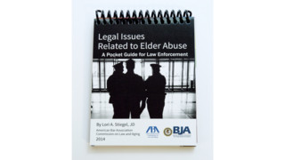 Legal Issues Related to Elder Abuse: A Pocket Guide for Law Enforcement