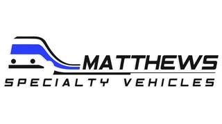 MATTHEWS SPECIALTY VEHICLES INC.