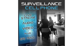 Surveillance Cell Phone - Live Stream Audio & Video
