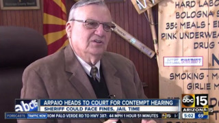 Arpaio Heads to Court for Contempt Hearing