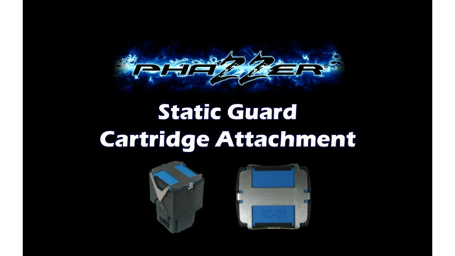PhaZZer Electronics - Static Guard Cartridge Attachment