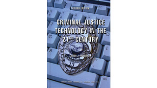 Criminal Justice Technology in the 21st Century