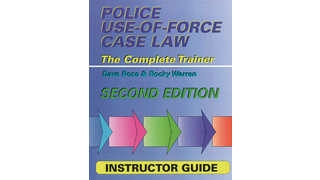 Police Use of Force Case Law, Second Edition