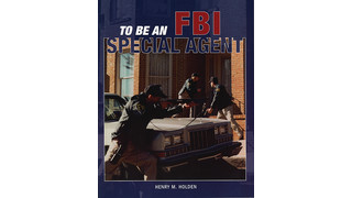 To be an FBI Special Agent