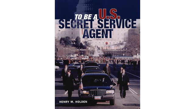 To Be a U.S. Secret Service Agent
