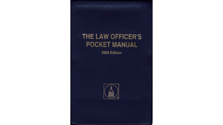 2004 Edition The Law Officer's Pocket Manual