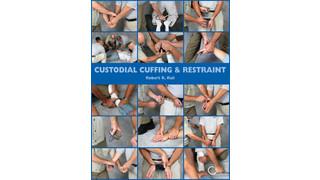 Custodial Cuffing ' Restraint