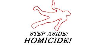 Homicide...