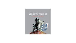 Nobility of Policing