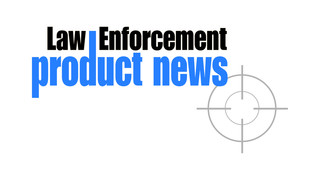 LAW ENFORCEMENT PRODUCT NEWS (LEPN)
