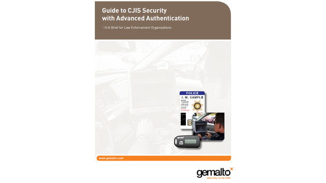 Guide to CJIS Security with Advanced Authentication