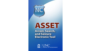 Arrest, Search and Seizure Electronic Tool (ASSET) App