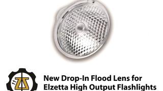 Elzetta Design Announces New Drop-In FLOOD Lens