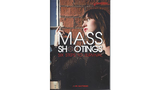 Book Mass Shootings: Six Steps to Survival 2nd Edition