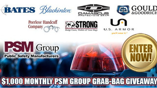Register for Your Chance to Win a Monthly $1000 Gear Giveaway from the PSM (Public Safety Manufacturers) Group