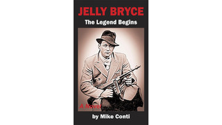 Jelly Bryce - The Legend Begins