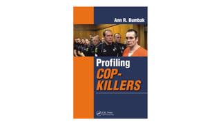 Profiling Cop-Killers